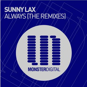 Sunny Lax - Always (The Remixes)