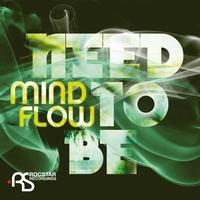 Mindflow - Need To Be