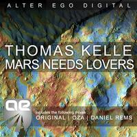 Thomas Kelle - Mars Needs Lovers