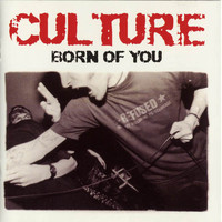 Culture - Born Of You