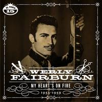 Werly Fairburn - My Heart Is On Fire