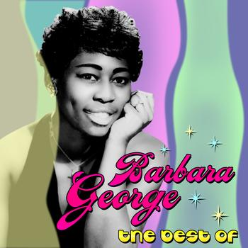 Barbara George - The Best Of