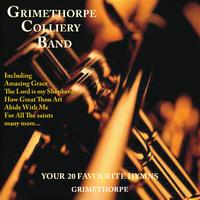 Grimethorpe Colliery Band - Your 20 Favourite Hymns
