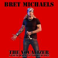 Bret Michaels - Bret Michael's Vocalizer