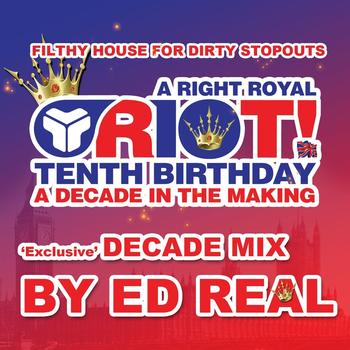 Ed Real - A Decade Of Riot!