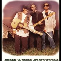 Big Tent Revival - Big Tent Revival