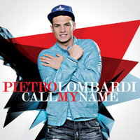 Pietro Lombardi - Call My Name