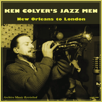 Ken Colyer's Jazzmen - New Orleans to London