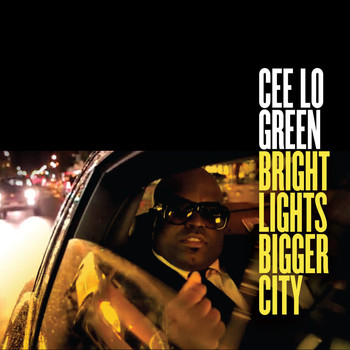 CeeLo Green - Bright Lights Bigger City