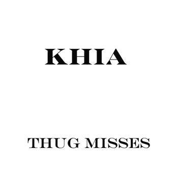 Khia - Thug Misses (Explicit)