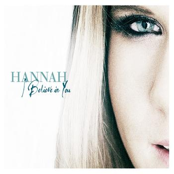 Hannah - I Believe In You ((Remixes Part Two))