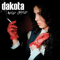 Dakota - Wild Child