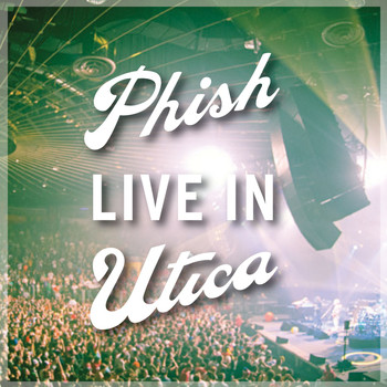 Phish - Phish: Live In Utica 2010