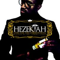 Hezekiah - Cure for the Common Soul