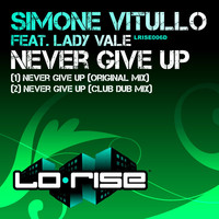 Simone Vitullo - Never Give Up (feat. Lady Vale)