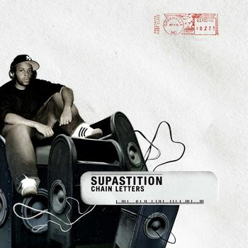 Supastition - Chain Letters