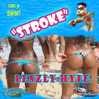 Benzly Hype - Stroke Trip
