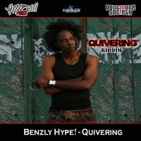 Benzly Hype - Quivering