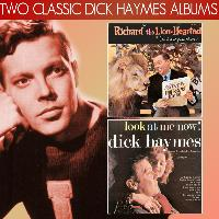 Dick Haymes - Richard the Lion-Hearted, Dick Haymes That Is! / Look at Me Now!
