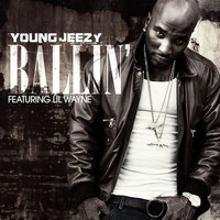 Young Jeezy - Ballin'