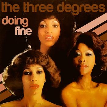THE THREE DEGREES - Doing Fine