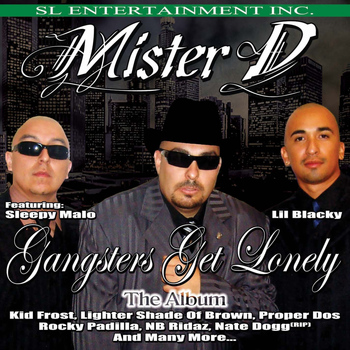 Mister D - Gangsters Get Lonely: The Album