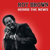 Roy Brown - Heard The News Live