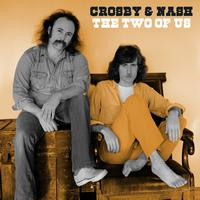 Crosby & Nash - The Two Of Us