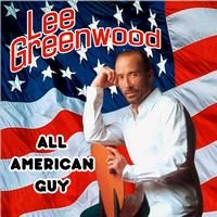 Lee Greenwood - All American Guy Live