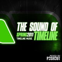 Poshout - The Sound Of Timeline. Spring 2011