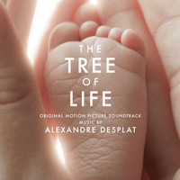 Alexandre Desplat - The Tree of Life (Original Motion Picture Soundtrack)