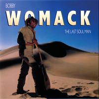 Bobby Womack - Last Soul Man