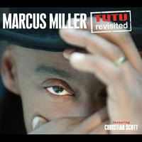 Marcus Miller - Tutu Revisited (feat. Christian Scott) [Live]