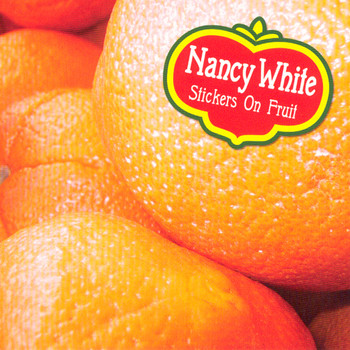 Nancy White - Stickers on Fruit