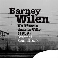 Barney Wilen - Un témoin dans la ville (1959) [Original Motion Picture Soundtrack]