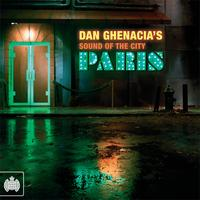 Ministry of Sound - Dan Ghenacia's Sound Of The City - Paris