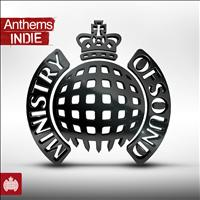 Ministry of Sound - Anthems Indie