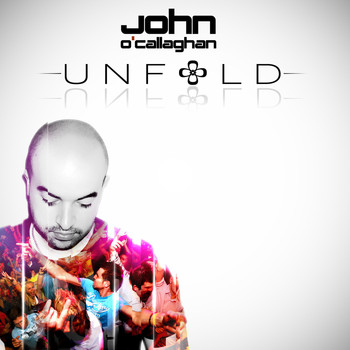 John O'Callaghan - Unfold