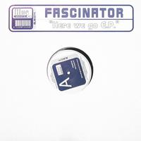 Fascinator - Here We Go E.P.