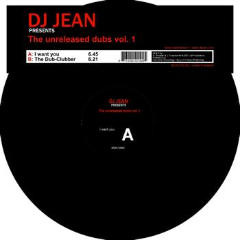 DJ Jean - The Unreleased Dubs Vol. 1