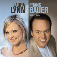 Laura Lynn / Frans Bauer - Laura Lynn & Frans Bauer / Back To Back