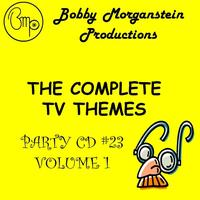 Bobby Morganstein - The Complete TV Themes Party CD Vol. 1