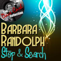 Barbara Randolph - Stop & Search - [The Dave Cash Collection]