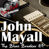 John Mayall - The Blues Breaker EP - [The Dave Cash Collection]
