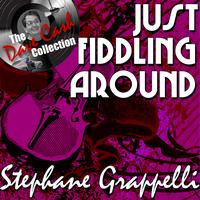 Stephane Grappelli - Just Fiddling Around - [The Dave Cash Collection]