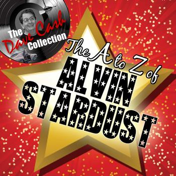 Alvin Stardust - The A to Z of Alvin Stardust - [The Dave Cash Collection]
