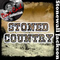 Stonewall Jackson - Stoned Country - [The Dave Cash Collection]