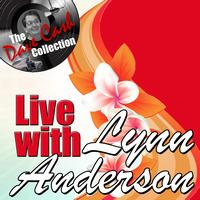 Lynn Anderson - Live with Lynn - [The Dave Cash Collection]