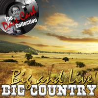 Big Country - Big And Live - [The Dave Cash Collection]