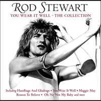 Rod Stewart - You Wear It Well - The Collection